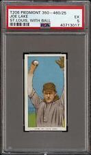 Rare 1909-11 T206 Joe Lake Ball In Hand Piedmont 350-460 St Louis PSA 5 EX