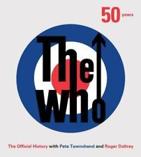 The Who : 50 Years: the Official History by Ben Marshall (2015, Hardcover)