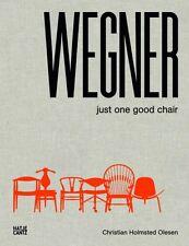 Hans J. Wegner: Just One Good Chair (Hardcover), Christian Holmst. 9783775738095