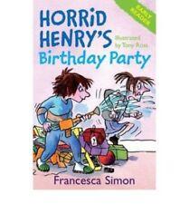 Horrid Henry Story Book - Early Reader: HORRID HENRY'S BIRTHDAY PARTY - NEW
