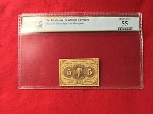 FR-1230  First Issue 5c Cent Fractional/Postage Currency *PCGS 55 About Unc*