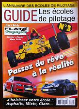 """FLAT 6 Magazine Hors Série n°3; Guide """"Les écoles de Pilotage"""" l'annuaire des éc"""