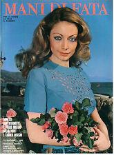 MANI DI FATA MAGGIO 1972 ANNO XLVII N. 5 LAVORI FEMMINILI TAGLIO CUCITO RICAMO