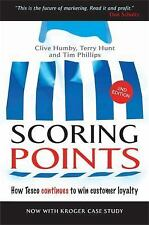Scoring Points: How Tesco Continues to Win Customer Loyalty: By Humby, Clive,...