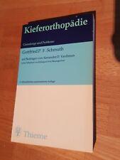 Kieferorthopädie - Grundzüge und Probleme - Schmuth Vardimon Thieme Lehrbuch