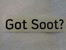 Got Soot Vinyl Decal Car Truck Window Sticker Diesel Powerstroke 4x4 Duramax MPG