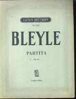 """Karl Bleyle : """" PARTITA """"  Op. 58 für Violine allein"""