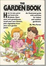 The Garden Book Wes Porter Joe Weissmann PB 1989