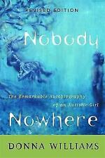 Nobody Nowhere: The Remarkable Autobiography of an Autistic Girl by Donna...