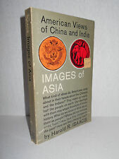 American Views of China and India by Harold R. Isaacs - Scratches on Our Minds
