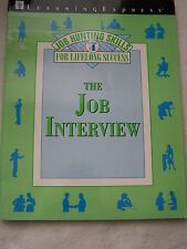 Job Hunting Skills for Lifelong Success: The Job Interview Book 4 ISBN1576852563