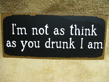 I'm Not As Drunk As You Think Metal Sign Decor Bar FUNNY
