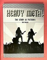"""HEAVY METAL """"The Story in Pictures"""" by Michael Heatly / Hardcover / Brand-new"""