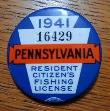 Vintage 1941 PA Pennsylvania Resident Fishing License Button Pin Back