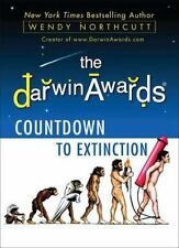 The Darwin Awards Countdown to Extinction by Wendy Northcutt (2011, Paperback)