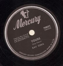 Ray Cura on 78 rpm Mercury 70021: Yours/How Am I to Know
