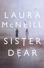 Sister Dear [Paperback] [Apr 19, 2016] McNeill, Laura