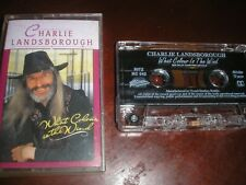 COUNTRY-CHARLIE LANDSBOROUGH WHAT COLOUR IS THE WIND DOLBY STEREO CASSETTE