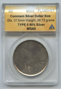 Commemorative Silver Dollar Planchet ANACS MS 60 Type 2 Certified Coin - BA772