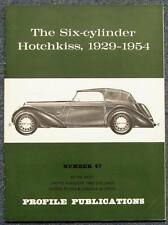 The SIX CYLINDER HOTCHKISS 1929-1954 Profile Publications No 47