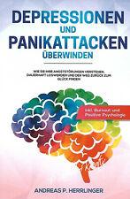 Depressionen und Panikattacken überwinden Andreas P. Herrlinger