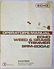 Echo SRM200AE Weed and Grass Trimmer,  Operator's Manual and Parts List,