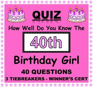 'How Well Do You Know 40th Birthday Girl' Quiz -Bigger 20 Pack with 40 Questions