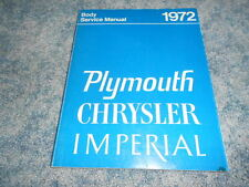 1972 CHRYSLER PLYMOUTH IMPERIAL BODY SERVICE MANUAL ORIGINAL FACTORY OEM NICE
