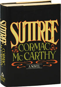 Cormac McCarthy SUTTREE First Edition 1979 #154211