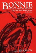 Bonnie : Development History of the Triumph Bonneville by J.R. Nelson (Paperback