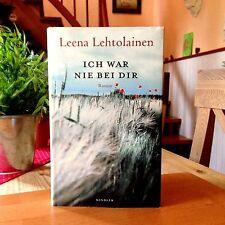 """Leena Lehtolainen   """"Ich war nie bei dir""""  1. Auflage 2010,  gebundene Ausgabe"""