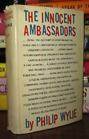 Wylie, Philip THE INNOCENT AMBASSADORS  1st Edition 4th Printing