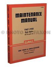 GMC 100-450 Shop Manual 1947 1948 1949 1950 Pickup Panel Truck Repair