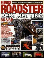 [BOOK] Eunos Roadster Best Setting B6 BP Mazda Miata MX-5 Mazdaspeed NA8C NA6CE