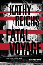 Fatal Voyage by Kathy Reichs (Hardback, 2001) - 1st Edition - Autographed