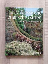 Klassische englische Gärten des 20. Jahrhunderts - Reiner Herling 1994 xx