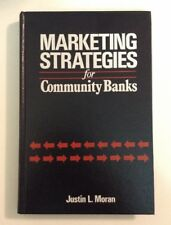 Marketing Strategies for Community Banks book 1987 Justin Moran Great condition
