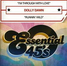 I'm Through With Love - Dawn,Dolly (2013, CD NEUF)