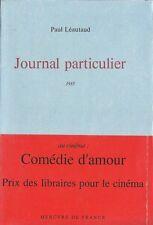 RARE EO N° 100 EXEMPLAIRES SUR VÉLIN + PAUL LEAUTAUD : JOURNAL PARTICULIER, 1933