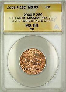 2006 North Dakota State Quarter Coin ERROR Missing Rev Clad Layer ANACS MS-63 RB