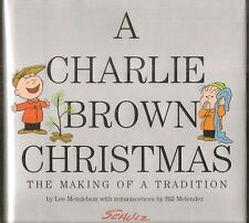 A CHARLIE BROWN CHRISTMAS, THE MAKING OF A TRADITION. 1st edition HC in dj