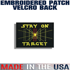 Stay On Target Embroidered Patch | Star Wars | Hook Backing