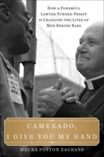 Camerado, I Give You My Hand: How a Powerful Lawyer-Turned-Priest Is Changing t