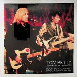 TOM PETTY & HEARTBREAKERS- Dockside Live Vol.2 Hamburg 1999 Concert 2-LP NEW