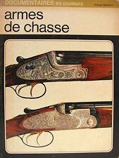 ARMES DE CHASSE PAR SERGIO PEROSINO