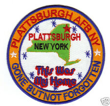 USAF BASE PATCH, PLATTSBURGH AFB N.Y. THIS WAS MY HOME,GONE BUT NOT FORGOTTEN  7