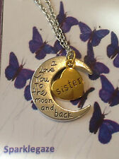 BRAND NEW SISTER LOVE YOU TO THE MOON AND BACK NECKLACE AND PENDANT AUS  (11)