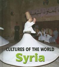 Syria (Cultures of the World, Second)