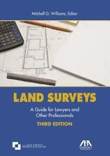 Land Surveys: A Guide for Lawyers and Other Professionals Williams, Mitchell G.
