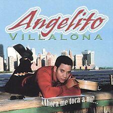 Villalona, Angelito : Ahora Me Toca A Mi CD